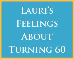 LauriTurns60